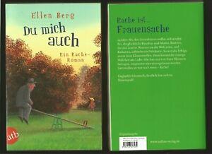 DU MICH AUCH von ELLEN BERG. Ein Rache-Roman. Sehr gut