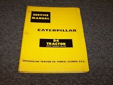 CAT Caterpillar D4 Track Type Bulldozer Dozer Tractor Shop Service Repair Manual
