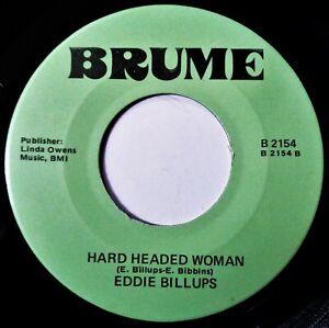 "EDDIE BILLUPS Hard Headed Woman VINYL 45 Deep Soul R&B RARE Brume Records NM 7"""
