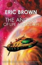 The Angels of Life and Death  Eric Brown With Additional SELEEMA AND SPHERETRIX