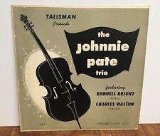 """Johnnie Pate Trio 10"""" LP Vinyl 1956 Talisman TLP-1 Chicagoland Jazz Chicago"""