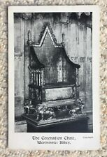 WESTMINSTER ABBEY, THE CORONATION CHAIR - VINTAGE POSTCARD