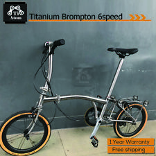 Ti Atom/Titanium Brompton Upgrade 6speed  folding bike