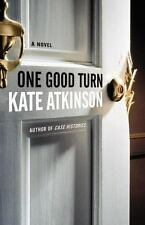 NEW**One Good Turn: A Novel by Kate Atkinson
