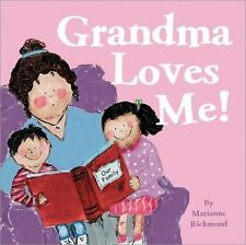 Marianne Richmond: Grandma Loves Me! 0 by Marianne Richmond (2015, Board Book)