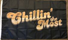Chillin' The Most Flag 3x5 Kid Rock Banner Chillin Music Man Cave Boat