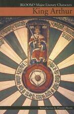 King Arthur (Bloom's Major Literary Characters)-ExLibrary