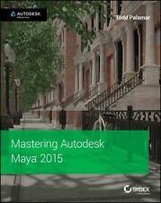 Mastering Autodesk Maya 2015 by Todd Palamar (2014, Paperback)