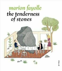The Tenderness of Stones by Marion Fayolle  | Brand New #8380