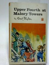Upper Fourth at Malory Towers (Dragon Books) by Enid Blyton Book The Fast Free