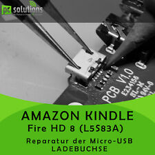 REPARATUR Austausch Micro USB Ladebuchse Port Amazon Kindle Fire HD 8 L5S83A