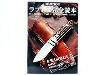NEW The Complete Book R.W. Loveless Knives Japan