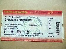 Ticket- CREWE ALEXANDRA  v CRYSTAL PALACE,Coca Cola Championship, 29 Oct 2005