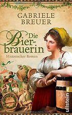Die Bierbrauerin: Historischer Roman von Breuer, Ga... | Buch | Zustand sehr gut