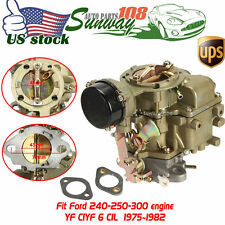 For Ford Carburetor YF Style Type Carter 250-300 Engines 6 Cylinder Carb 1975-82
