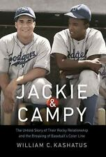 Jackie and Campy : The Untold Story of Their Rocky Relationship and the Breaking