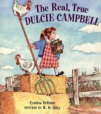 The Real, True Dulcie Campbell-ExLibrary