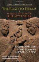 Road To Eleusis by Gordon Wasson