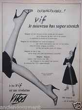 PUBLICITÉ 1955 VITOS VIF LE NOUVEAU BAS SUPER STRETCH - ADVERTISING