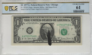 1977 A $1 FEDERAL RESERVE NOTE CHICAGO FR.1910-G INK SMEAR ERROR PCGS B UNC 61