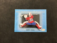 2015-16 UPPER DECK TIM HORTONS CAREY PRICE ABOVE THE ICE ACETATE #AI-CP