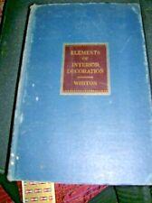 ELEMENTS OF INTERIOR DECORATION Design Sherrill Whiton HC 1937