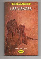 LES VISAGES ARTS DIVINATOIRES CECILE SAGNE 1983 M.A EDITIONS TBE