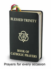 Blessed Trinity Book of Catholic Prayers, Prayers for All Occasions