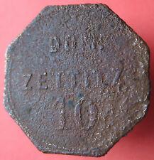 Old Rare Deutsche token -Dom. Zettitz (Brandenb.) -10 -UNLISTED -mehr am ebay.pl