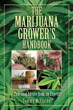 NEW The Marijuana Grower's Handbook: Practical Advice from an Expert