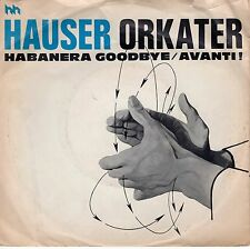 7inch HAUSER ORKATER habanera goodbye HOLLAND 1976 EX