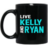 Live Kelly and Ryan mug black 11oz 2020 gift for her him patrick's day mother