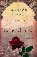 NEW Rooftops of Tehran: A Novel by Mahbod Seraji