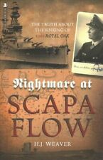 """Nightmare at Scapa Flow The Truth About the Sinking of HMS """"Roy... 97819124"""