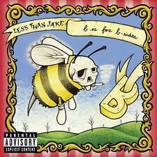 Less Than Jake - B Is for B-Sides (CD, EXPLICIT, 2004, Sire) - No scratches