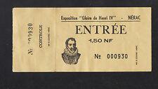 """NERAC (47) Billet d'entrée EXPOSITION """"GLOIRE de HENRI IV"""" Début 1960"""
