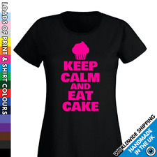 Ladies Keep Calm And Eat Cake T Shirt - Baker Foodie Chef - Love The Cake Tshirt