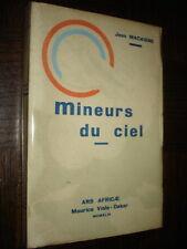 MINEURS DU CIEL - Jean Macaigne 1944 - b
