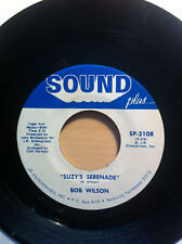 BOB WILSON SUZY'S SERENADE SOUND PLUS RECORDS 2108 NORTHERN SOUL