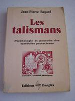 LES TALISMANS . PSYCHOLOGIE ET POUVOIRS DES SYMBOLES PROTECTEURS .