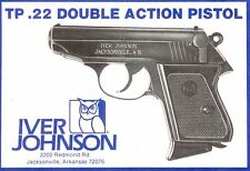 Iver Johnson TP .22 Double Action Pistol Instruction and Maintenance Manual