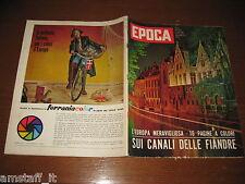 EPOCA 1962/617=ANNA D'INGHILTERRA=EUGENIO MONTALE=PAOLA PITAGORA=JACK DE BRUIN=