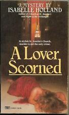 A Lover Scorned by Isabelle Holland (1987)  Fawcett Crest