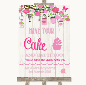 Wedding Sign Poster Print Pink Rustic Wood Have Your Cake & Eat It Too