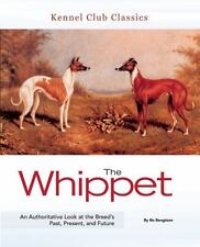 The Whippet (Kennel Club Classics)