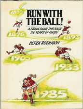 """RUN WITH THE BALL"" RUGBY BOOK DEREK ROBINSON"