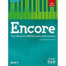 Encore Book 3 Grades 5 & 6 Your Favourite ABRSM Piano Exam Pie. 9781848498495