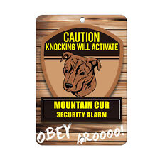 Knocking will activate Mountain Cur Dog Metal Sign - 8 In x 12 In