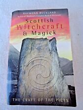 Scottish Witchcraft and Magick  The Craft of the Picts by Raymond Buckland (200