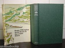 SMALL BOAT on the LOWER RHINE:a Roger Pilkington HARDBACK 1st Ed Holland GERMANY